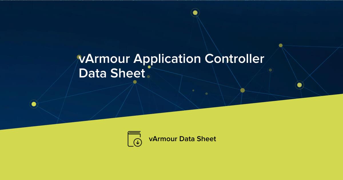 vArmour Application Controller Data Sheet